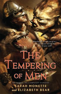 The Tempering of Men by  Elizabeth Bear and Sarah Monette
